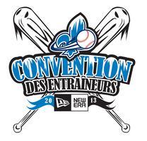 La convention des entraineurs de Baseball à Québec...