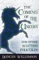 The Coming of the Unicorn  and other Tales of Wonder
