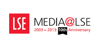 LSE Dept of Media & Communications 10th Anniversary Conference