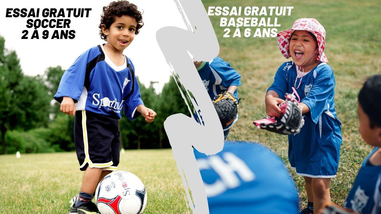 Essai Gratuit de Soccer et Baseball à Laval - 2 à 9 ans