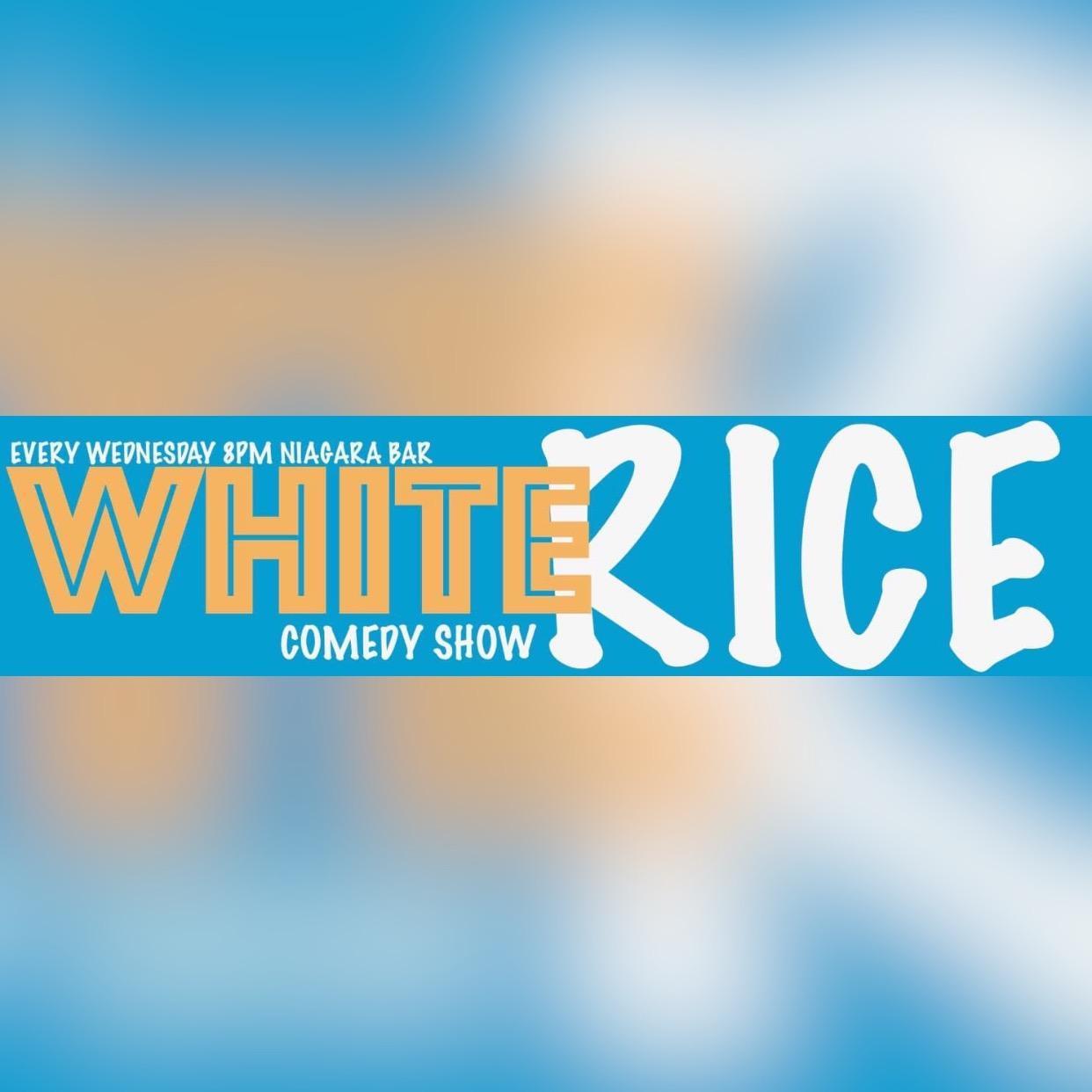 White Rice Comedy Show
