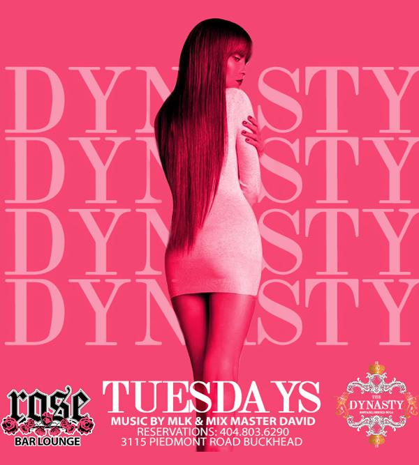 Dynasty Tuesdays @ Rose Bar/Everyone n free with RSVP/SOGA Entertainment