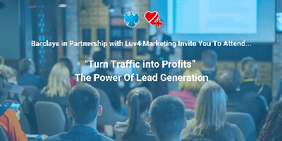 """Turn Traffic into Profits"" – The Power Of Lead..."