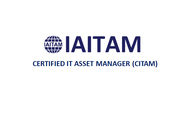IAITAM Certified IT Asset Manager (CITAM) 4 Days Training in Hamilton