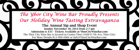 The Ybor City Wine Bar's Holiday Wine Tasting...