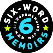 Oy! Only Six? Why Not More? A live show of Six-Word Memoirs...