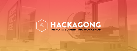 Hackagong 3D Printing Workshop #1