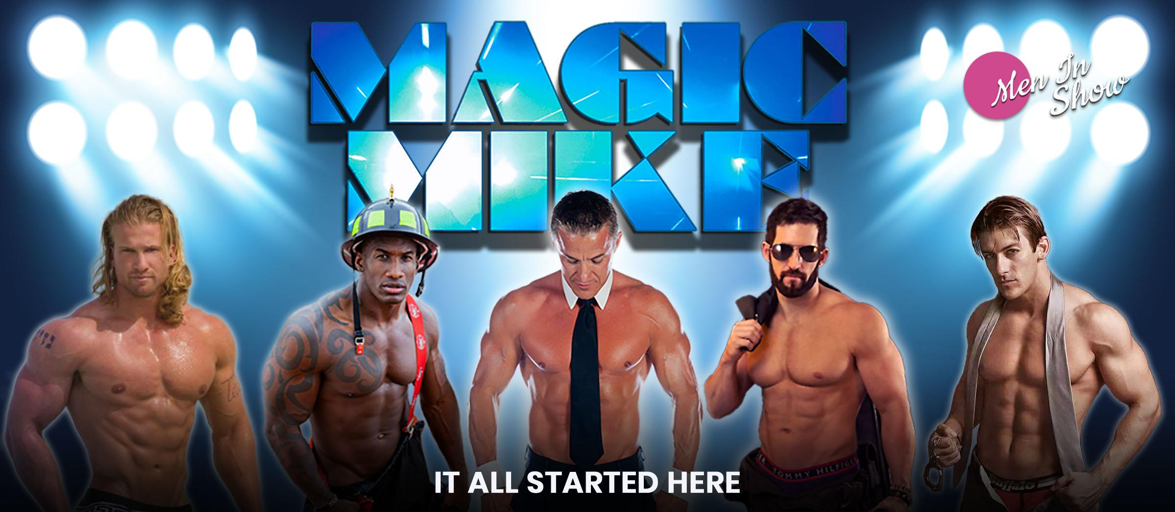 Magic Mike Saturday Nights with The Men Show