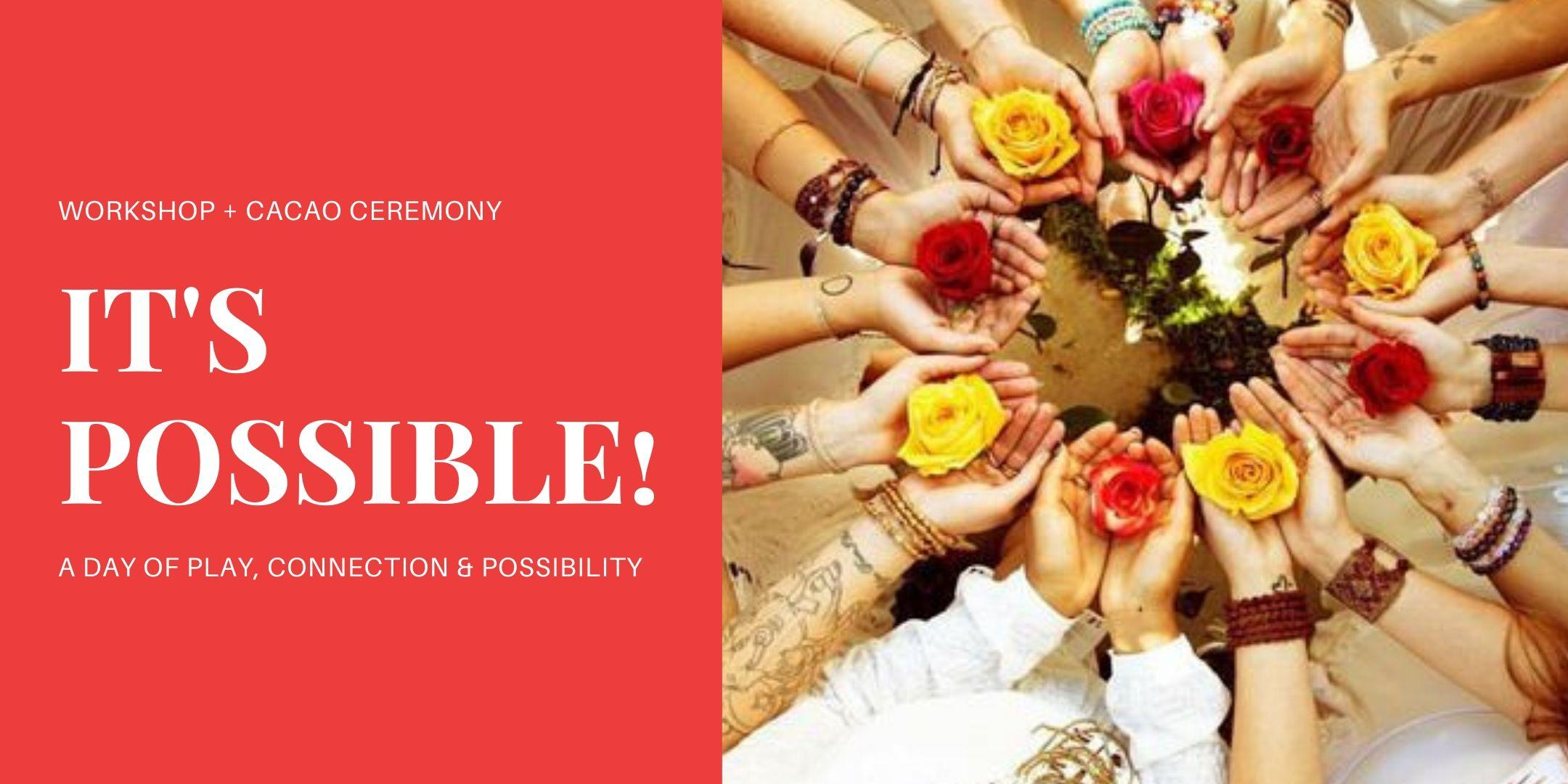IT'S POSSIBLE! Workshop: A day of Play, Connection and Possibility