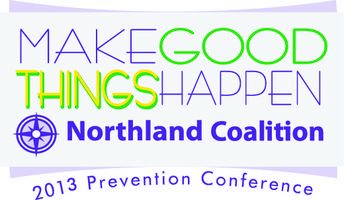 2013 Northland Coalition Prevention Conference