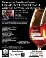 Decadent Dessert Bash with the Ray Vega Jazz Quintet