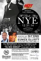 THE ANNUAL ALL BLACK ATTIRE NYE PARTY with HOT 107.7 FM