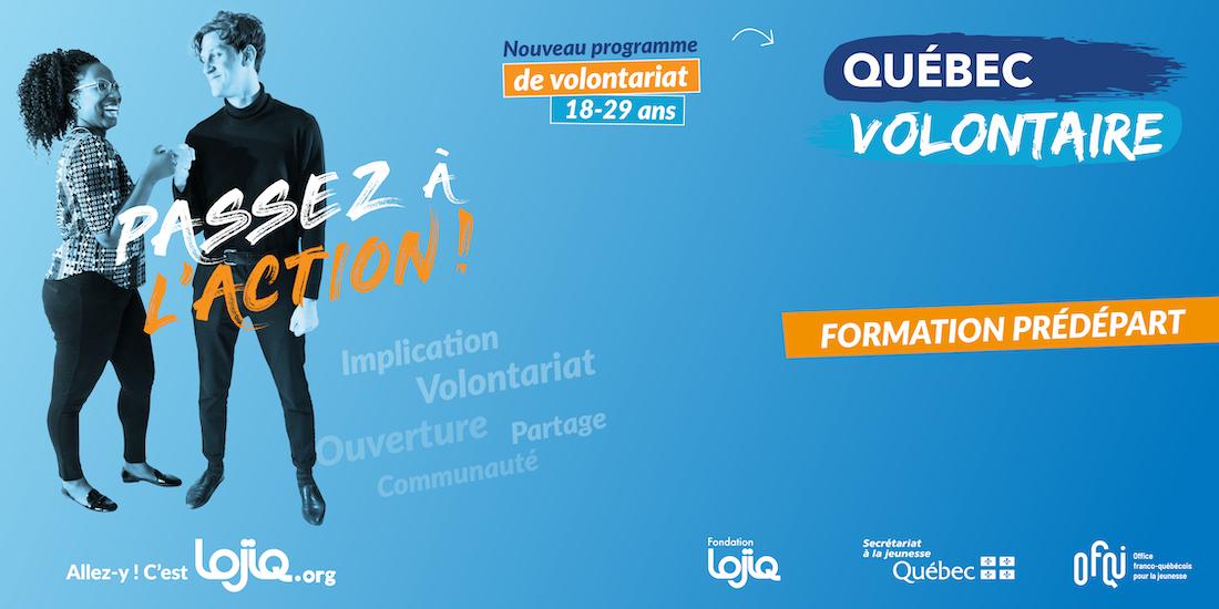 FORMATION PRÉDÉPART QUÉBEC VOLONTAIRE | LOJIQ