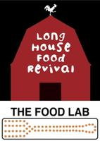 The Food Lab at UT Presents LongHouse Food Revival