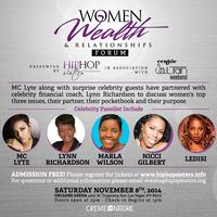 Women, Wealth and Relationships Forum w MC Lyte, Nicci...
