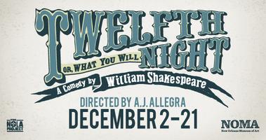 William Shakespeare's Twelfth Night: Sunday, Dec. 14th
