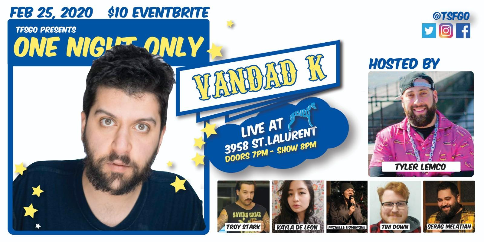 TSFGO Presents: ONE NIGHT ONLY : VANDAD K LIVE AT BLUE DOG