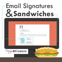 Email Signatures & Sandwiches