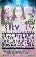 Ts'ekwi Huya ~ Igniting Grace Gala