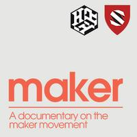 Free Screening of Maker: A Documentary on the Maker...
