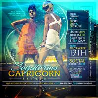 "Friday Dec. 19th, ""Sagittarius Vs Capricorn Affair"" w/..."