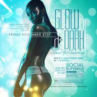 "Friday Nov 21st,'14 ""Glow N Da Dark: Island Girl..."