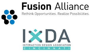 IxDA Cincinnati and Fusion Alliance Present...