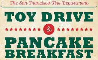 The SFFD Toy Drive and Pancake Breakfast