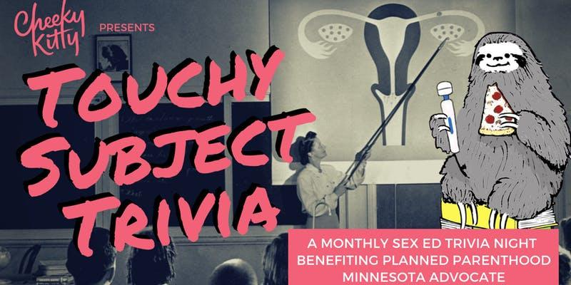 FEBRUARY: Touchy Subject Trivia