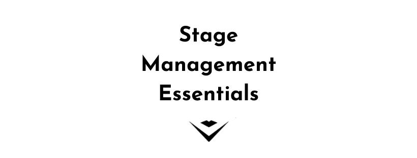 Stage Management Essentials (3-part workshop series | Feb 24, 26, 28)