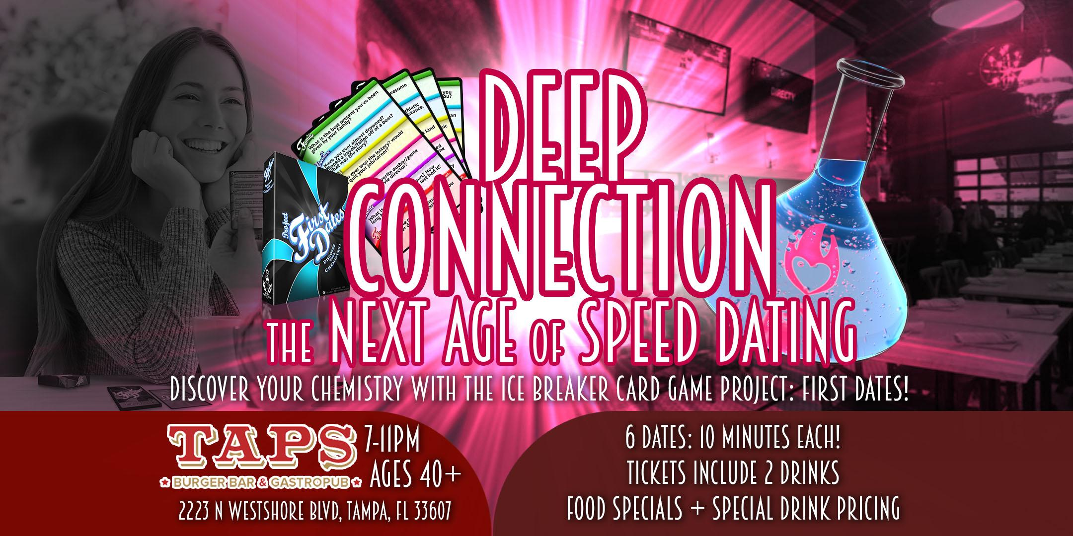 Deep Connection Dating Event- The Next Age of Speed Dating - Ages 40+