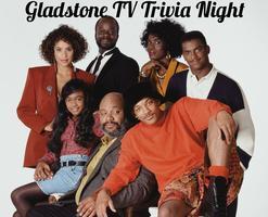 Gladstone TV Trivia Night: Fresh Prince of Bel Air