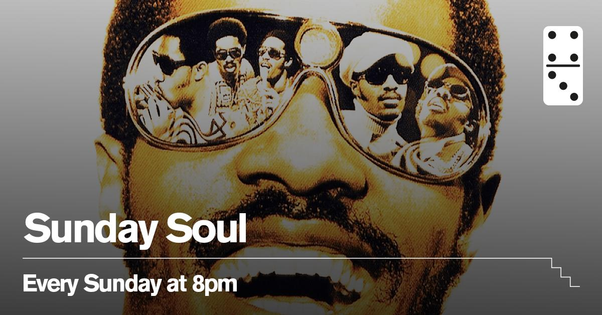 Sunday Soul at The Domino