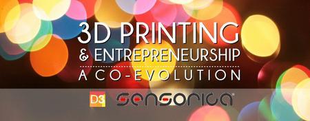 3D Printing and Entrepreneurship: A Co-Evolution