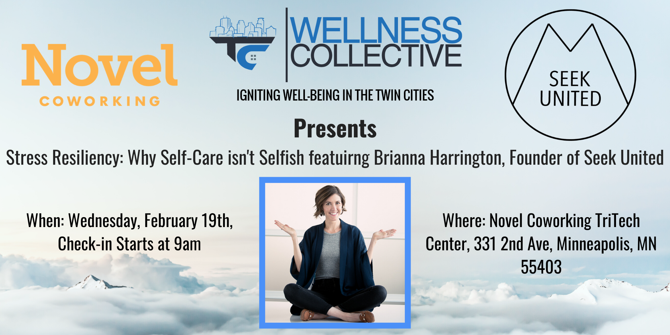 The Twin Cities Wellness Collective™ Presents Stress Resiliency: Why Self-Care isn't Selfish featuring Brianna Harrington