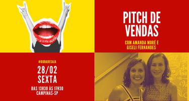 Pitch de vendas | com Amanda Moré e Giseli Fernandes |...