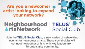 Neighbourhood Arts Network TELUS Social Club