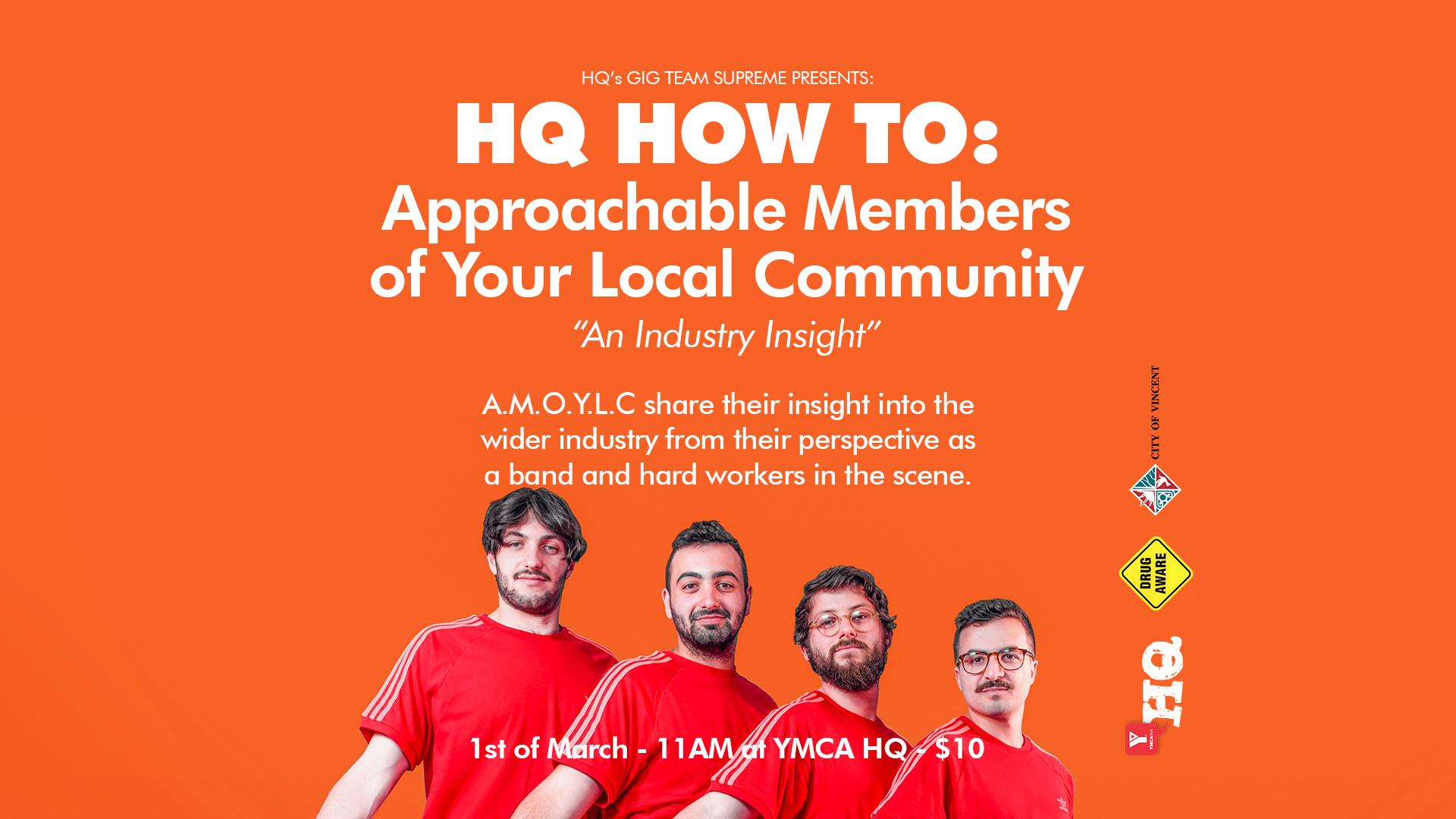 HQ HOW TO: Approachable Members of Your Local Community An Industry Insight
