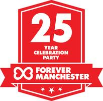 Forever Manchester 25 Year Celebration Party