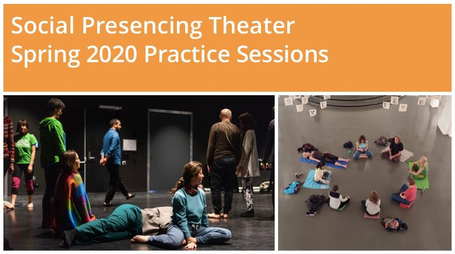 Social Presencing Theater - Spring 2020 Practice Sessions