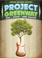 Uproar Records presents:  Project Greenway