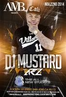 AMB Presents: DJ Mustard x AR|2 @ Studio 8 2.0