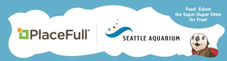 PlaceFull Partners with Seattle Aquarium