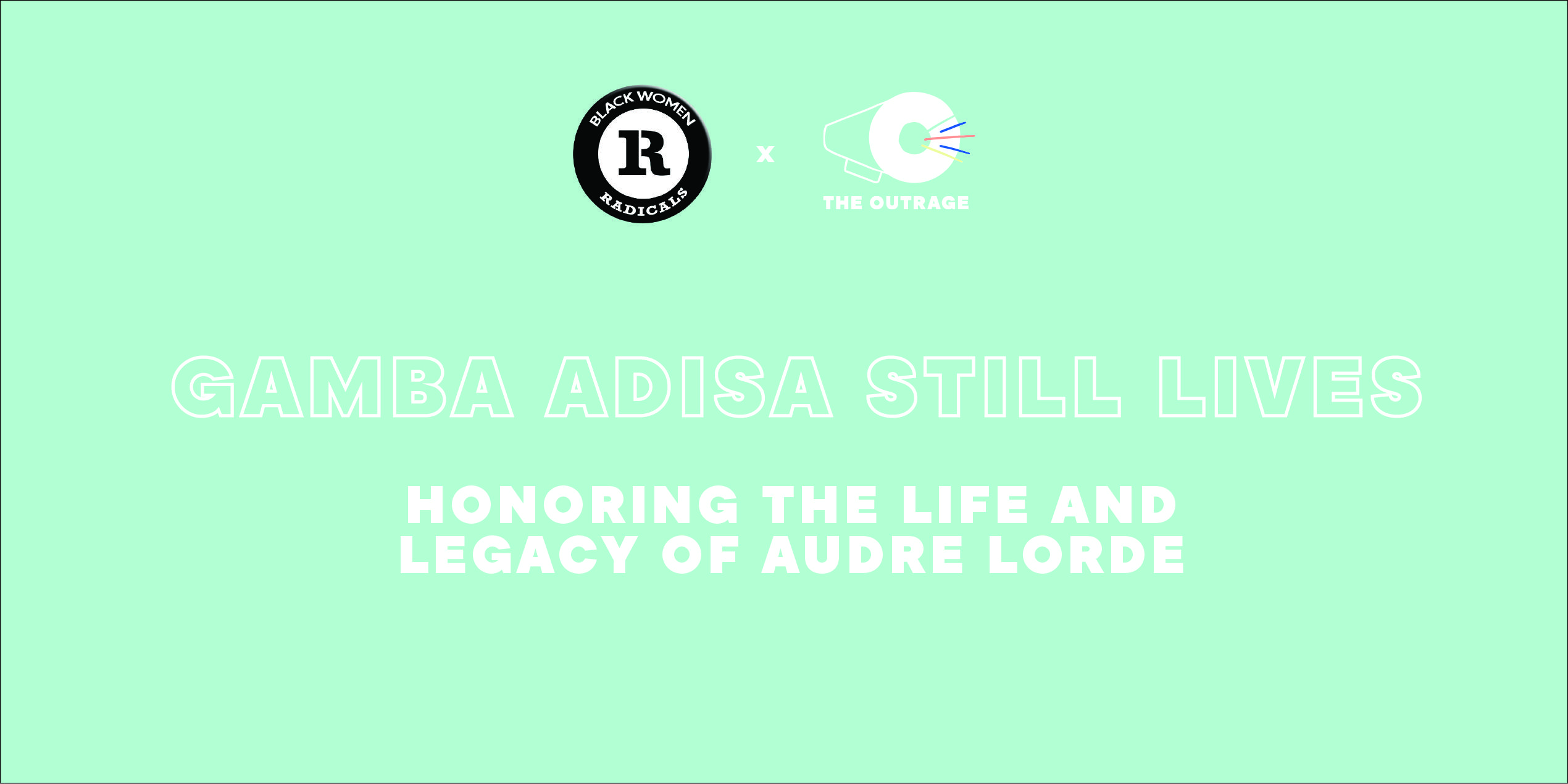 Gamba Adisa Still Lives: Honoring the Life and Legacy of Audre Lorde