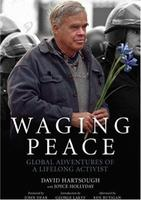"Book Talk: ""Waging Peace: Global Adventures of a..."