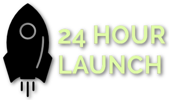 24 Hour Launch
