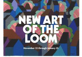 The New Art of the Loom Curator Tour & Talk