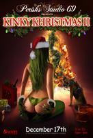 """Perish's Studio 69 """"KINKY KHRISTMAS II"""""""