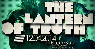 TheDearlyDepart Presents: The Lantern Of Truth