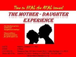 The Mother-Daughter Experience:  Time to HEAL the REAL...